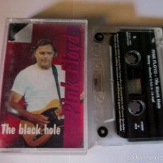 Casetes antiguos: PINK FLOYD - THE BLACK HOLE - CASSETTE - BOOTLEG ITALY 1993. Lote 57321029
