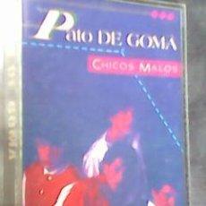 Casetes antiguos: PATO DE GOMA - - CHICOS MALOS (WEA, 1984) CN DOS TEMAS DE TINO CASAL - MUY ESCASA. Lote 57515578