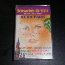 Casetes antiguos: CINTA CASSETTE. SENSACIÓN DE VIVIR, XUXA PARK, CANTAN LOS DULCES. PRECINTADA. Lote 57565032
