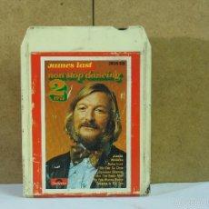 Casetes antiguos: JAMES LAST - NON STOP DANCING 2. 1971 - POLYDOR 3836 020 - 1974 - CARTUCHO DE 8 PISTAS / 8-TRACK. Lote 57803542