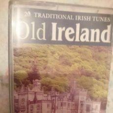 Casetes antiguos: CASETE - OLD IRELAND - 20 TRADITIONAL IRISH TUNES --REFM1E3. Lote 57929630