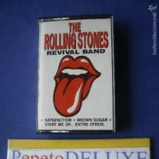 Casetes antiguos: THE ROLLING STONES REVIVAL BAND THE ROLLING STONES REVIVAL BAND CASSETTE 1990 SPAIN PDELUXE. Lote 57961536