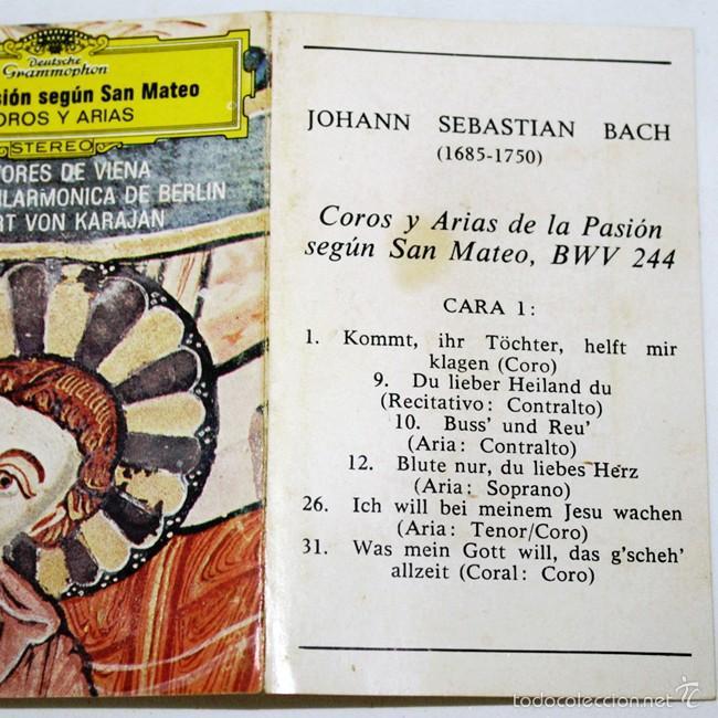 Casetes antiguos: Johann Sebastian Bach - Pasion segun San Mateo - Coros y Arias - Karajan - 1973 - Cassette Tape - Foto 2 - 58013171