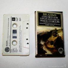 Casetes antiguos: BRAHMS - CONCERTO FOR VIOLIN AND CELLO - TRAGIC OVERTURE - CONCERTO IN A MINOR - 1985 - CASSETTE. Lote 58013479