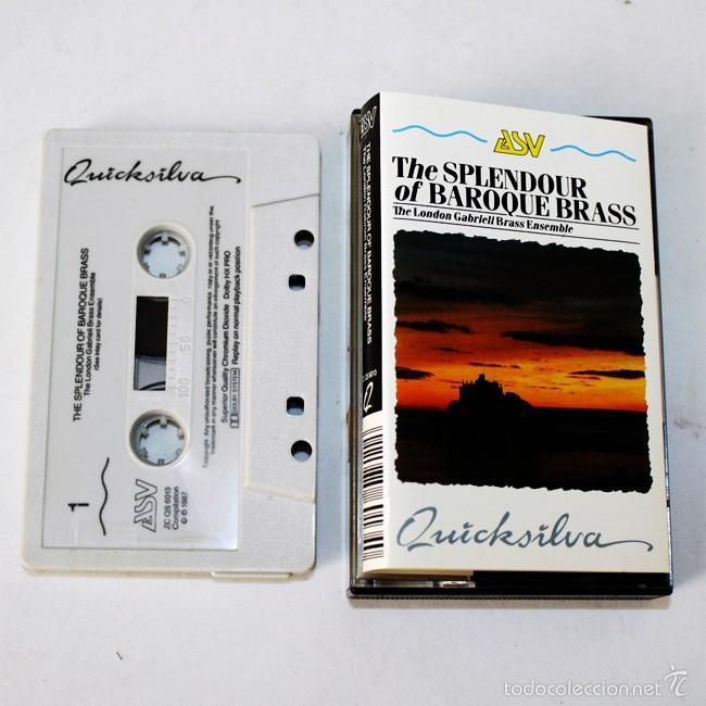 THE SPLENDOUR OF BAROQUE BRASS - THE LONDON GABRIELI BRASS ENSEMBLE - QUICKSILVA 1987 - CASSETTE (Música - Casetes)