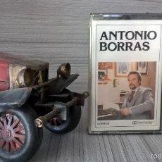 Casetes antiguos: ANTONIO BORRAS. CASETE. PRECINTADO, SIN ABRIR. DISCOS BCD 68-656.. Lote 58244984
