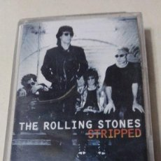 Casetes antiguos: THE ROLLING STONES STRIPPED. Lote 59483299