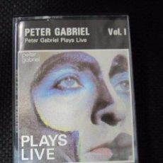 Casetes antiguos: CASETE. PETER GABRIEL. PETER GABRIEL PLAYS LIVE. VOL I.. Lote 61368151