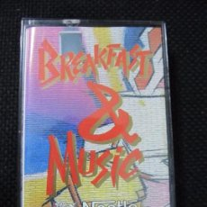 Casetes antiguos: CASETE. BREAKFAST & MUSIC. NESTLÉ. TE DA LOS BUENOS DIAS.. Lote 61384275