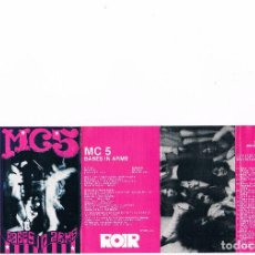Casetes antiguos: MC5 - BABES IN ARMS. Lote 64517451