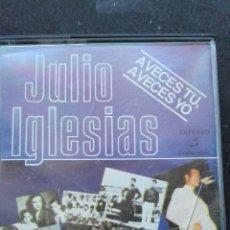 Casetes antiguos: JULIO IGLESIAS AVECES TU AVECES YO. Lote 65041763