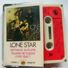 Casetes antiguos - LONE STAR ES LARGO EL CAMINO - 74364489