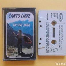 Casetes antiguos: VICTOR JARA - CANTO LIBRE CINTAS CASETE. Lote 68274097