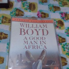 Casetes antiguos: WILLIAM BOYD A GOOD MAN IN AFRICA. PENGUIN AUDIOBOOKS. C4F. Lote 68771749