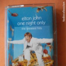 Cassetes antigas: ELTON JOHN-ONE NIGHT ONLY-THE GREATES HITS CASSETTE 2000. Lote 75404923