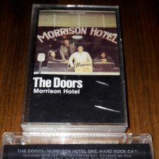 Casetes antiguos: THE DOORS MORRISON HOTEL:ROAD HOUSE BLUES/LAND HO! +9 TEMAS DE ROCK (VER FOTO PARA CANCIONES). Lote 75812374
