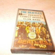 Casetes antiguos: THE BEATLES SGT. PEPPER'S LONELY HEARTS CLUB BAND. Lote 78317973