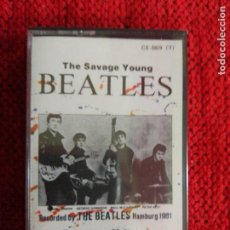 Casetes antiguos: THE SAVAGE YOUNG BEATLES . Lote 115637171
