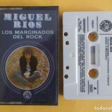 Casetes antiguos: MIGUEL RIOS - LOS MARGINADOS DEL ROCK - MUSICA CINTAS CASETE. Lote 83770184