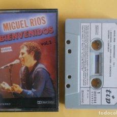 Casetes antiguos: MIGUEL RIOS - BIENVENIDOS VOL.1 - MUSICA CINTAS CASETE. Lote 83770356