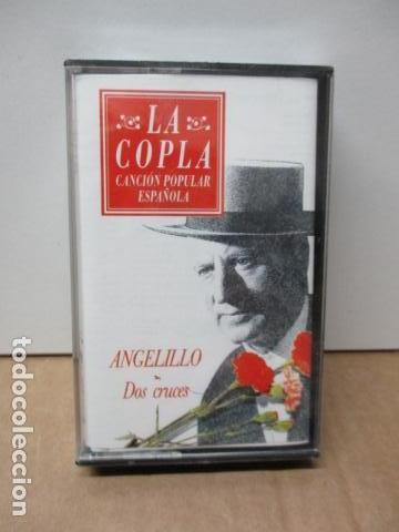 COLECCIÓN LA COPLA. ANGELILLO (DOS CRUCES). CASETE - NUEVO Y PRECINTADO (Música - Casetes)