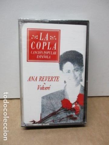 COLECCIÓN LA COPLA. ANA REVERTE (VOLVERE). CASETE - NUEVO Y PRECINTADO (Música - Casetes)