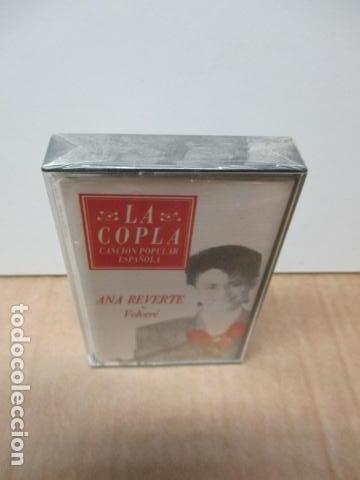 Casetes antiguos: COLECCIÓN LA COPLA. ANA REVERTE (VOLVERE). CASETE - NUEVO Y PRECINTADO - Foto 2 - 86189848