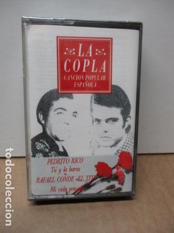 COLECCIÓN LA COPLA. PEDRITO RICO (TU Y LA BARCA) RAFAEL CONDE EL TITI, MI VIDA PRIVADA.CASETE NUEVO (Música - Casetes)
