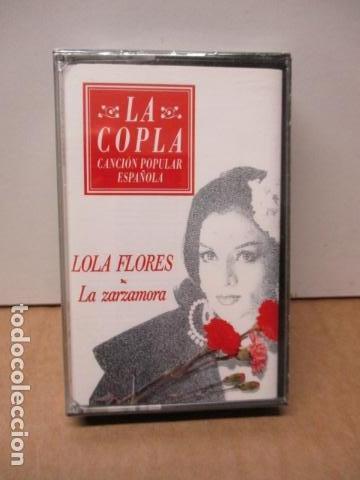 COLECCIÓN LA COPLA. LOLA FLORES (LA ZARZAMORA). CASETE - NUEVO Y PRECINTADO (Música - Casetes)