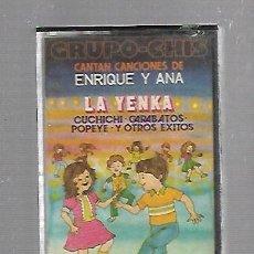 Casetes antiguos: CINTA DE CASETE. GRUPO-CHIS CANTAN CANCIONES DE ENRIQUE Y ANA. LA YENKA. 1979. Lote 90943510