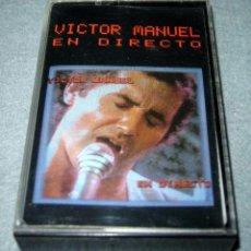 Cassettes Anciennes: ANTIGUA CINTA DE CASETE CASSETTE VÍCTOR MANUEL EN DIRECTO. Lote 94717551
