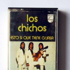 Casetes antiguos: LOS CHICHOS - ESTO SI QUE TIENE GUASA - PHILIPS 1975. Lote 95962587