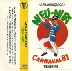 Casetes antiguos: CASETE AFILARMÓNICA NI FU NI FA 1981.CARNAVAL SANTA CRUZ DE TENERIFE.CANARIAS. . Lote 96662747