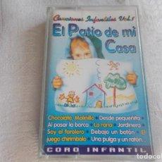 Casetes antiguos: CANCIONES INFANTILES VOL 1 EL PATIO DE MI CASA. Lote 97030283