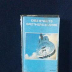 Casetes antiguos: DIRE STRAITS BROTHERS IN ARMS. Lote 97184431