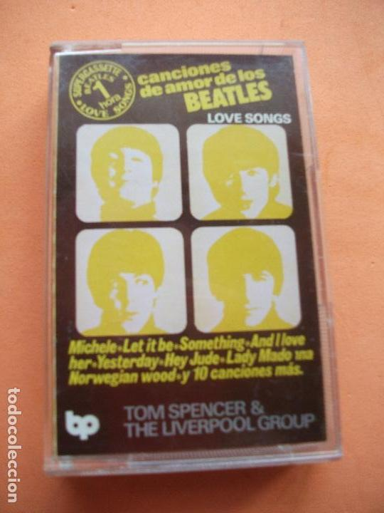 TOM SPENCER & THE LIVERPOOL GROUP LOVE SONGS - COVER BEATLES CASSETTE SPAIN 1978 PDELUXE (Música - Casetes)
