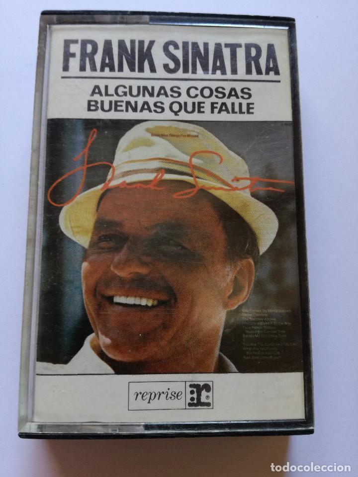 CINTA - CASSETTE - CASET - FRANK SINATRA - ALGUNAS COSAS BUENAS QUE FALLE - REPRISE 1981 (Música - Casetes)