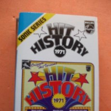 Casetes antiguos: VARIOS - HIT HISTORY 1971 HIT HISTORY 1971 CASSETTE SPAIN 1975 PDELUXE. Lote 100243527