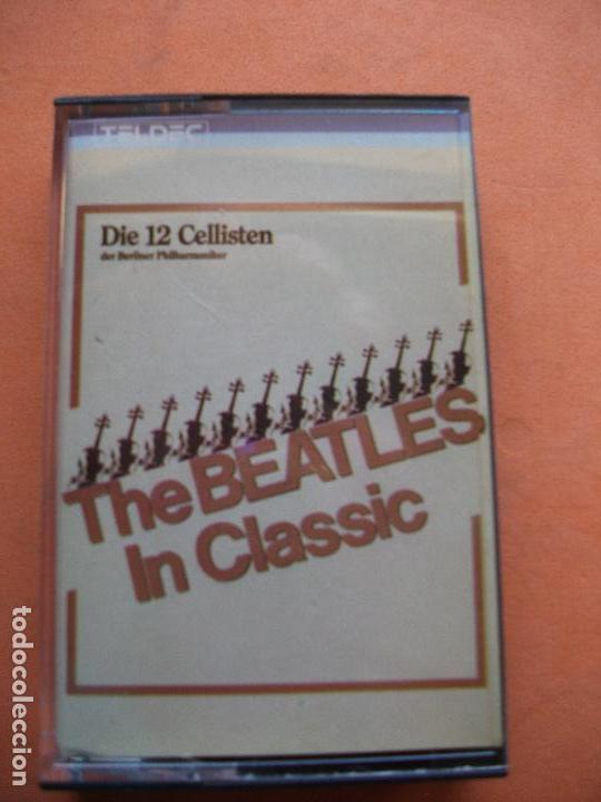 DIE 12 CELLISTEN - BEATLES COVER THE BEATLES IN CLASSIC CASSETTE SPAIN 1983 PDELUXE (Música - Casetes)