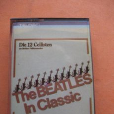 Casetes antiguos: DIE 12 CELLISTEN - BEATLES COVER THE BEATLES IN CLASSIC CASSETTE SPAIN 1983 PDELUXE. Lote 100244851