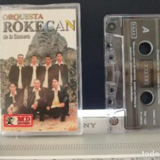 Casetes antiguos: CASETE ORQUESTA CANARIA ROKECAN DE LA GOMERA. VER CANCIONES, CANARIAS.. Lote 100260703