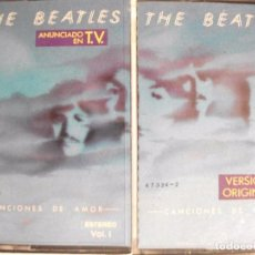 Casetes antiguos: 2 CASETES THE BEATLES VOL.I Y VOL.II CANCIONES DE AMOR VERSIONES ORIGINALES. Lote 100435395