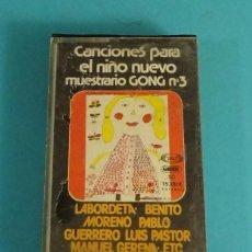 Casetes antiguos: CANCIONES PARA EL NIÑO NUEVO. MUESTRARIO GONG Nº 3. VAINICA DOBLE. Lote 101020743