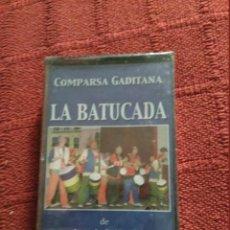 Casetes antiguos: CARNAVAL DE CADIZ CASETE LA BATUCADA NUEVO CON PRECINTO. Lote 103820747