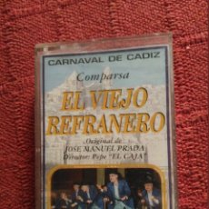 Casetes antiguos: CARNAVAL DE CADIZ CASETE COMPARSA EL VIEJO REFRANERO. Lote 103820883