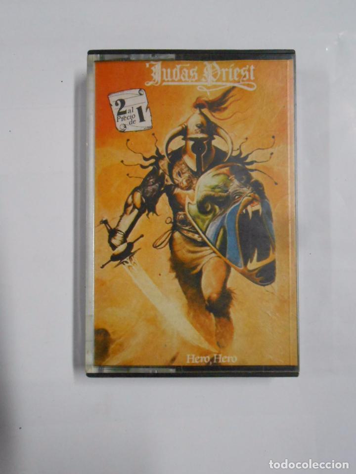 JUDAS PRIEST. HERO, HERO. CASETE. TDKCST3 (Música - Casetes)