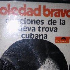 Casetes antiguos: SOLEDAD BRAVO. CANCIONES DE LA NUEVA TROVA CUBANA.1974. Lote 105031935