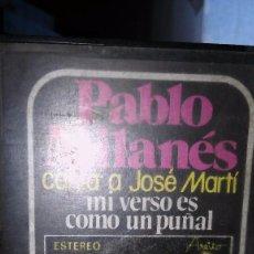 Casetes antiguos: PABLO MILANÉS. CANTA A JOSÉ MARTÍ. MI VERSO ES COMO UN PUÑAL. 1977.. Lote 105032355