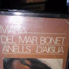 Casetes antiguos: MARÍA DEL MAR BONET. ANELLS D´AIGUA.1985. Lote 105032575