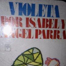 Casetes antiguos: ISABEL Y ANGEL PARRA. VIOLETA. 1974.. Lote 105033307
